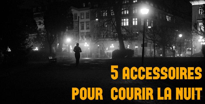 5 accessoires running pas cher pour courir la nuit en sécurité