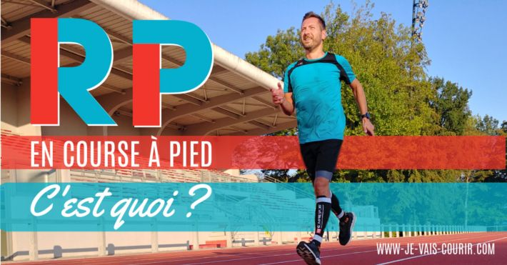 Vocabulaire running que signifie RP en course à pied