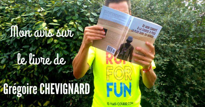 De mon canapé à la course à pied la plus dure du monde - Le livre de G Chevignard