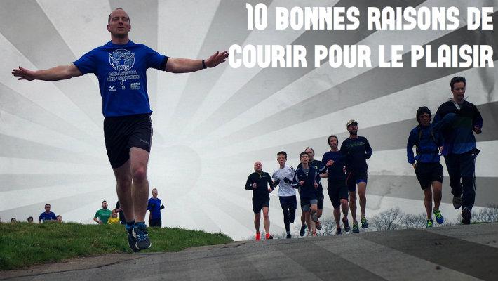 10 bonnes raisons de courir pour le plaisir avec le sourire