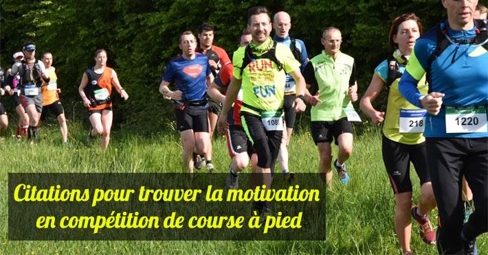 Citations pour trouver la motivation en compétition de course à pied