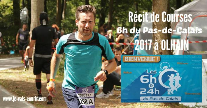 Les 6h et 24h du Pas de Calais 2017 à Olhain - Récit de course résultats