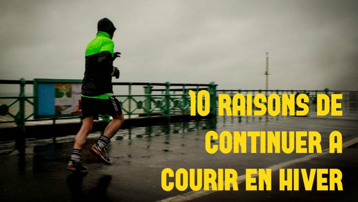 10 arguments pour ne pas arrêter la course à pied en hiver