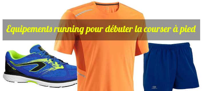 Equipement running pour débuter la course à pied pas cher