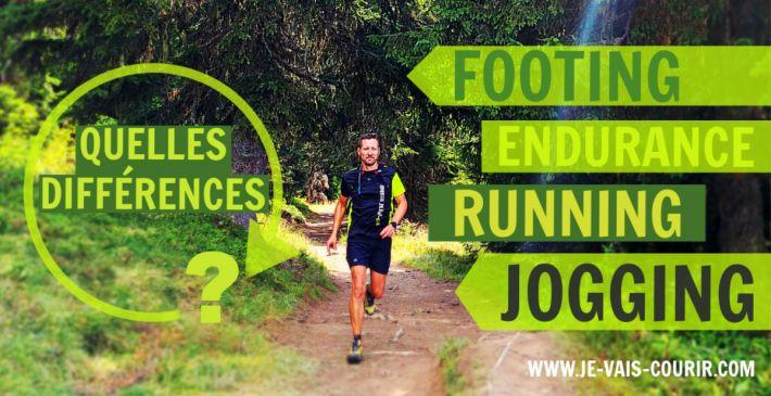 Course à pied les différences entre Footing Jogging Running Endurance