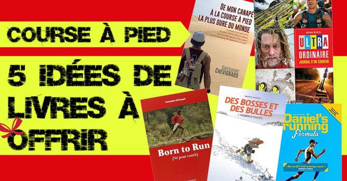 5 idées de livre running à offrir à un fan de course à pied