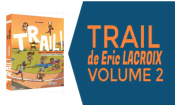 Livre Trail Volume 2 de Eric Lacroix