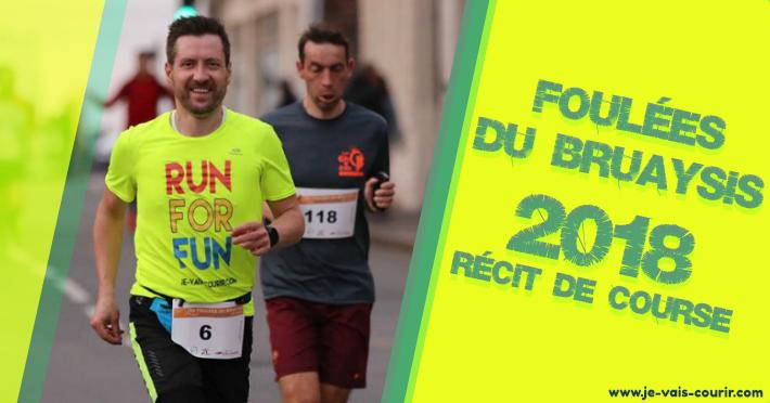 Foulées du Bruaysis 10km 2018 compte-rendu de course