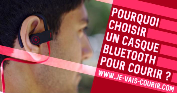Pourquoi choisir un casque bluetooth pour le running?