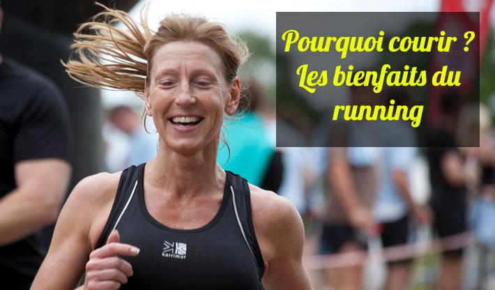 Pourquoi courir? Les bienfaits du running