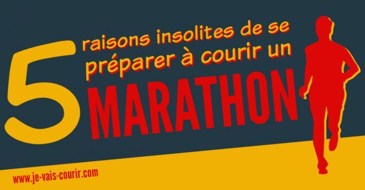 5 arguments insolites pour se préparer à courir le marathon