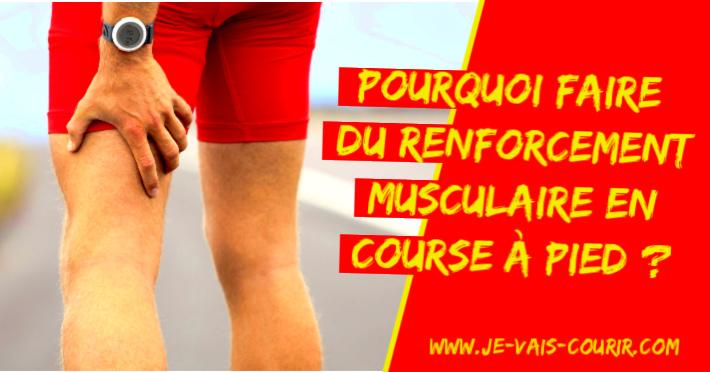 Pourquoi faire du renforcement musculaire pour le trail running