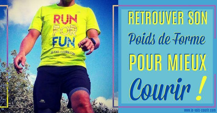 Retrouver son poids de forme en course à pied pour mieux courir