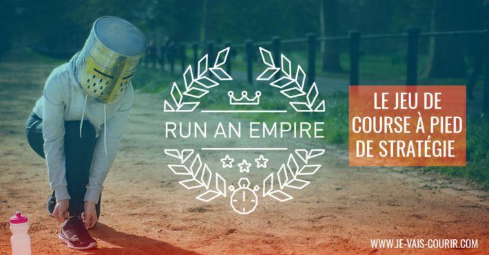 Application Run an Empire un jeu de stratégie pour faire du running