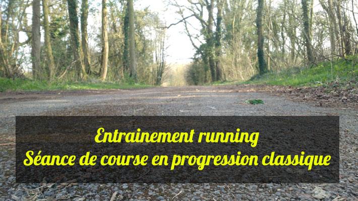 Entrainement running séance de course en progression classique