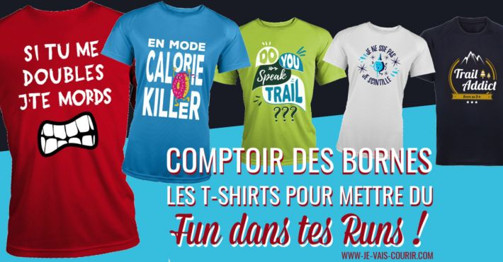 Comptoir des Bornes Tee-shirt fun humoristique pour le running trail