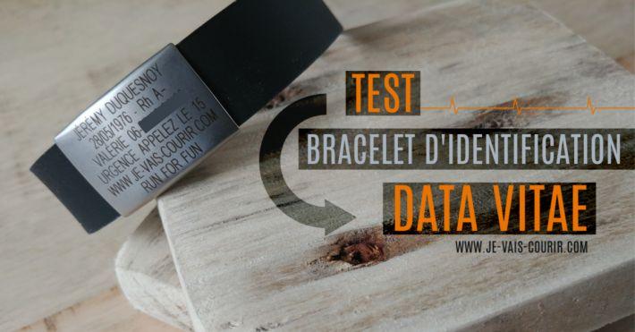 Data Vitae test avis du bracelet d identification qui peut sauver la vie