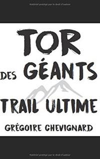Avis Tor des Géants Trail Ultime