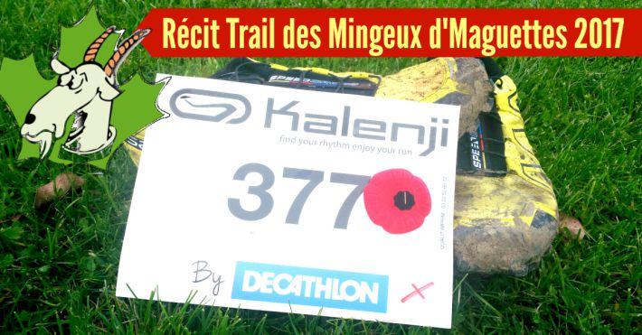 Récit de course du Trail des Mingeux de Maguettes 2017 à Givenchy
